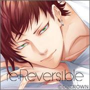 『あなたは甘えたい?甘えられたい―?』そんな展開が選べる大人の女性向けシチュエーションCD - 『re:Reversible』